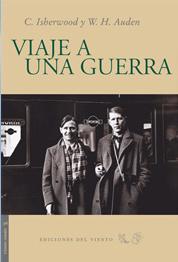 Viaje a una guerra (C. Isherwood y W. H. Auden)