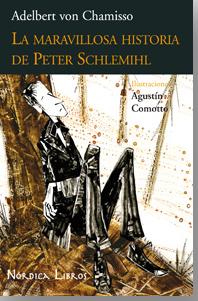 Adelbert von Chamisso. La maravillosa historia de Peter Schlemihl (Nórdica)