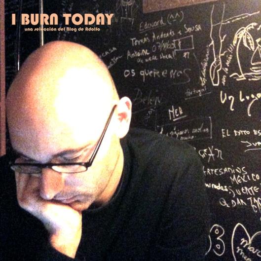 """Haz clic para descargar la recopilación """"I Burn Today"""""""