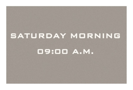 Saturday Morning 00