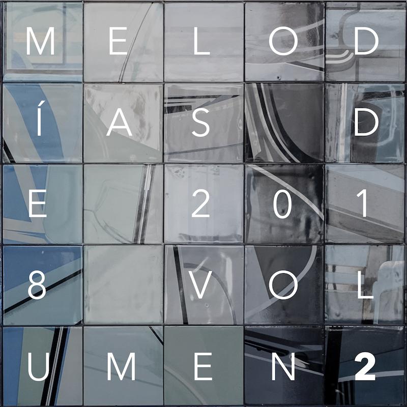Melodías de 2018 Volumen 2